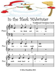 In the Bleak Midwinter - Beginner Tots Piano Sheet Music ebook by Silver Tonalities