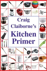 Craig Claiborne's Kitchen Primer ebook by Craig Claiborne