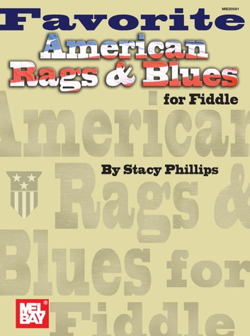 Favorite American Rags Blues For Fiddle Ebook By Stacy Phillips