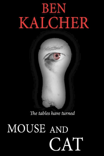 Mouse and Cat ebook by Ben Kalcher
