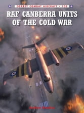 RAF Canberra Units of the Cold War ebook by Andrew Brookes