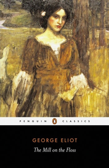 The Mill on the Floss ekitaplar by George Eliot
