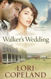 Walker's Wedding ebook by Lori Copeland