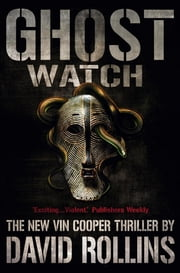 Ghost Watch: A Vin Cooper Novel 4 ebook by David A. Rollins,David Rollins