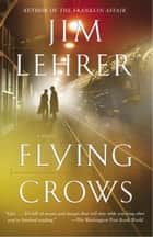 Flying Crows ebook by Jim Lehrer