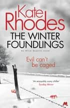 The Winter Foundlings - Alice Quentin 3 ebook by Kate Rhodes