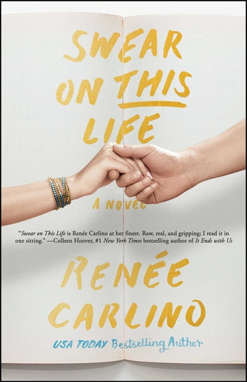 Swear on This Life - A Novel ebook by Renée Carlino