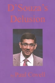 D'Souza's Delusion ebook by Paul Covell