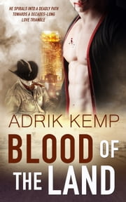 Blood of the Land ebook by Adrik Kemp