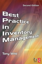 Best Practice in Inventory Management ebook by Tony Wild