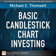Basic Candlestick Chart Investing ebook by Thomsett, Michael C.