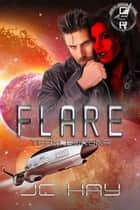 Flare: Team Corona - Great Space Race ebook by JC Hay