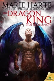 The Dragon King ebook by Marie Harte