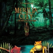 Merilla City - The Mystic Garden ebook by T.T. Handfield