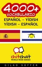 4000+ vocabulario español - yídish ebook by Gilad Soffer
