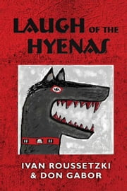 Laugh of the Hyenas ebook by Gabor, Don