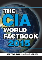 The CIA World Factbook 2015 ebook by Central Intelligence Agency