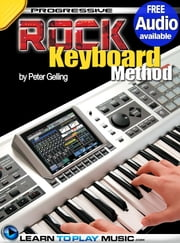 Rock Keyboard Lessons - Teach Yourself How to Play Keyboard (Free Audio Available) eBook by LearnToPlayMusic.com, Peter Gelling