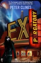 Ex-Purgatory eBook by Peter Clines