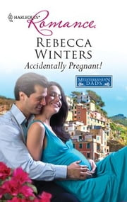 Accidentally Pregnant! ebook by Rebecca Winters