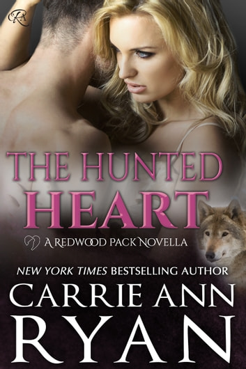 The Hunted Heart eBook by Carrie Ann Ryan