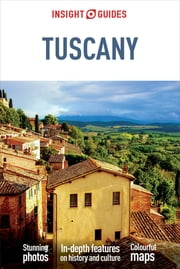 Insight Guides: Tuscany ebook by Insight Guides