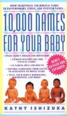 10,000 Names for Your Baby ebook by Kathy Ishizuka