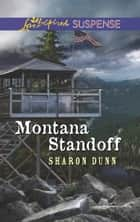 Montana Standoff ebook by Sharon Dunn