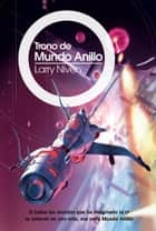 Trono de Mundo Anillo ebook by Larry Niven