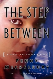 The Step Between ebook by Penny Mickelbury