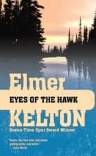 Eyes of the Hawk ebook by Elmer Kelton