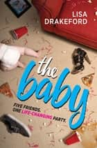 The Baby ebook by Lisa Drakeford