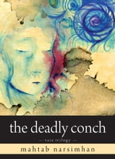 The Deadly Conch - Tara Trilogy ebook by Mahtab Narsimhan