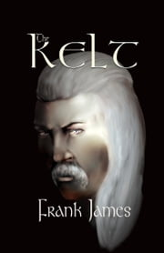 The Kelt ebook by James, Frank