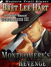 Montgomery's Revenge ebook by Bret Lee Hart
