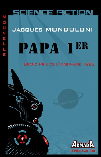 Papa 1er ebook by Jacques Mondoloni