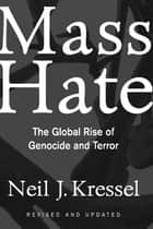Mass Hate ebook by Neil Kressel