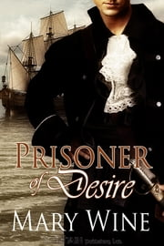 Prisoner of Desire ebook by Mary Wine