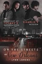 On the Streets of New Orleans ebook by Lynn Lorenz