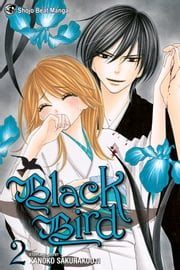 Black Bird, Vol. 2 ebook by Kanoko Sakurakouji