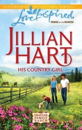 His Country Girl ebook by Jillian Hart