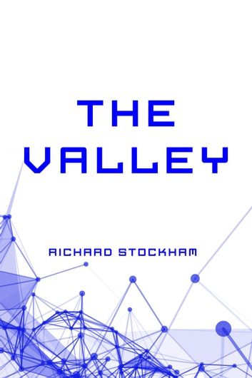 The Valley ebook by Richard Stockham