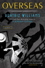 Overseas ebook by Beatriz Williams