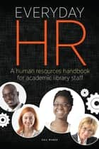 Everyday HR ebook by Gail Munde