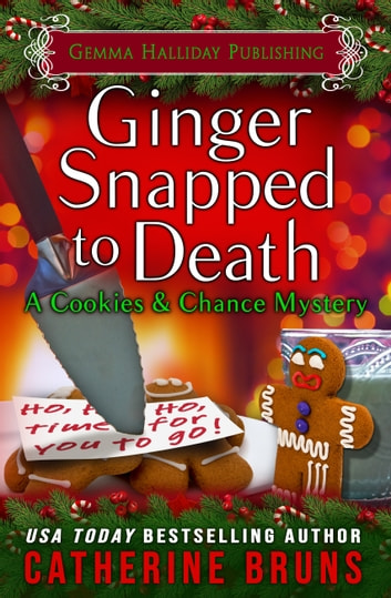 Ginger Snapped to Death ebook by Catherine Bruns