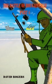 The Battle for Bougainville part 4 ebook by Kobo.Web.Store.Products.Fields.ContributorFieldViewModel