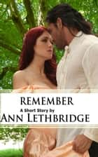 Remember ebook by Ann Lethbridge