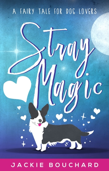 Stray Magic ebook by Jackie Bouchard