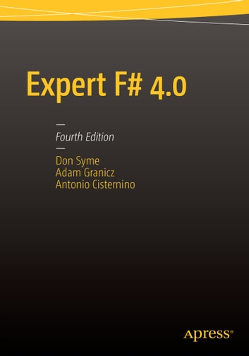 Expert F# 4.0 ebook by Don Syme,Adam Granicz,Antonio Cisternino