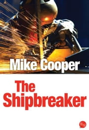 The Shipbreaker ebook by Mike Cooper